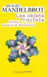 Souvent acheté avec Introduction à l'étude de la médecine expérimentale, le Les objets fractals