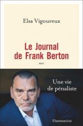 Dernières parutions sur Avocats, Le journal de Frank Berton