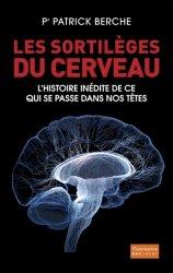Dernières parutions dans Document, Les sortilèges du cerveau