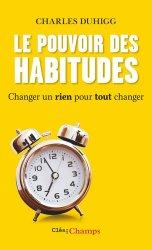Dernières parutions dans Clés des champs, Le pouvoir des habitudes. Changer un rien pour tout changer