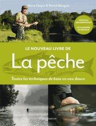Souvent acheté avec Toutes les lignes pour la pêche en eau douce, le Le nouveau livre de la pêche