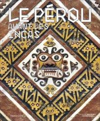 Dernières parutions sur Art latino-américain, Le Pérou avant les Incas