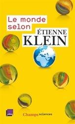 Dernières parutions sur Histoire de la physique, Le monde selon Etienne Klein