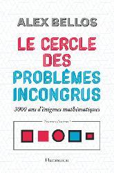 Dernières parutions sur Jeux mathématiques, Le cercle des problèmes incongrus