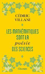 Dernières parutions dans Champs essais, Les mathématiques sont la poésie des sciences