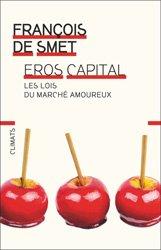 Dernières parutions dans Essai, Les lois du capitalisme amoureux