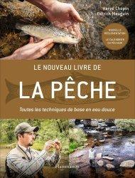 Dernières parutions sur Pêche en eau douce, Le nouveau livre de la pêche