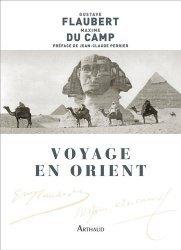 Dernières parutions dans Classiques Arthaud, Le Voyage en Orient