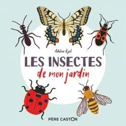 Dernières parutions sur Pour les tout-petits, Les Insectes de mon jardin