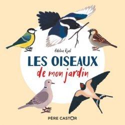 Dernières parutions sur Pour les tout-petits, Les Oiseaux de mon jardin
