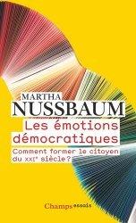 Dernières parutions dans Champs Essais, Les émotions démocratiques