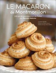 Dernières parutions sur Desserts et patisseries, Le macaron de Montmorillon