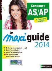 Souvent acheté avec IFSI les tests d'aptitude Concours 2014, le Le Maxi guide 2014 - Concours AS/AP