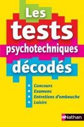Dernières parutions sur Tests psychotechniques, Les test psychotechniques décodés. Concours, examens, entretiens d'embauche, loisirs