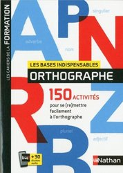 Dernières parutions sur Grammaire-Conjugaison-Orthographe, Les bases indispensables orthographe