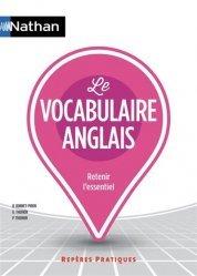 Dernières parutions sur Vocabulaire, Le vocabulaire anglais - Repères pratiques N°19 - 2020