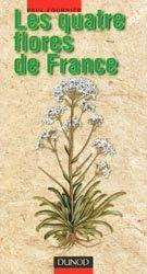 Souvent acheté avec Sentiers botaniques à l'île de La Réunion, le Les quatre flores de France