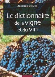 Souvent acheté avec Le vin au naturel, le Le dictionnaire de la vigne et du vin