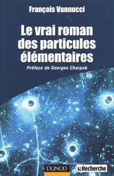 Dernières parutions sur Théorie de la relativité, Le vrai roman des particules élémentaires