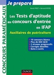 Souvent acheté avec Entrainement aux tests d'aptitude logique, d'organisation et d'attention, le Les tests d'aptitude au concours d'entrée en IFAP