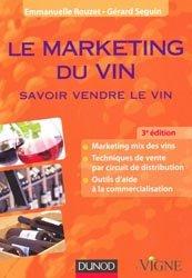 Souvent acheté avec Les Hommes de Science, la Vigne et le Vin de l'Antiquité au XIXème siècle, le Le marketing du vin