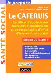 Souvent acheté avec Dictionnaire de l'organisation sanitaire et médicosociale, le Le CAFERUIS 2013 - 2014