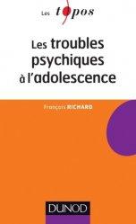 Souvent acheté avec L'adolescence en poche, le Les troubles psychiques à l'adolescence