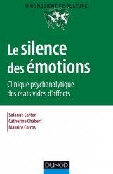 Dernières parutions dans Inconscient et culture, Le silence des émotions