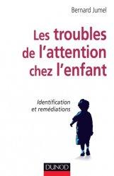 Dernières parutions dans Enfances et PSY, Les troubles de l'attention chez l'enfant