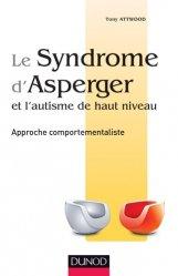 Souvent acheté avec Entraînement aux habiletés sociales appliqué à l'autisme, le Le syndrome d'Asperger et l'autisme de haut niveau