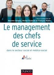 Dernières parutions dans Guides d'action sociale, Le management des chefs de service dans le secteur social et médico-social