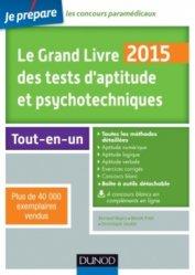 Souvent acheté avec Les tests d'aptitude au concours IFSI 2015, le Le Grand Livre 2015 des tests d'aptitude et psychotechniques