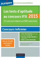 Souvent acheté avec Préparation aux concours secteur sanitaire et social   2014 - 2015, le Les tests d'aptitude au concours IFSI 2015