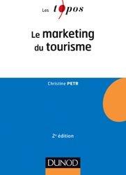 Dernières parutions dans Les Topos, Le Marketing du tourisme