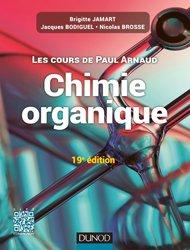 Dernières parutions sur Chimie organique, Les cours de Paul Arnaud - Cours de Chimie organique livre paces 2020, livre pcem 2020, anatomie paces, réussir la paces, prépa médecine, prépa paces