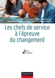 Dernières parutions dans Guides Santé Social, Les chefs de service à l'épreuve du changement