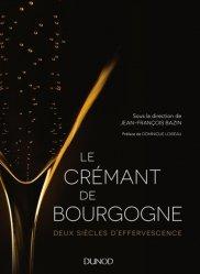 Souvent acheté avec Le bois et le vin, le Le Crémant de Bourgogne - Deux siècles d'effervescence