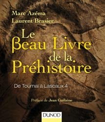 Dernières parutions dans Les Beaux Livres du Savoir, Le beau livre de la préhistoire