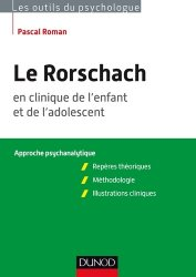 Dernières parutions dans Les outils du psychologue, Le Rorschach en clinique de l'enfant et de l'adolescent