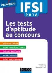 Nouvelle édition Les tests d'aptitude au concours IFSI 2016