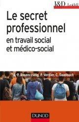 Dernières parutions sur Politiques sociales, Le secret professionnel en travail social et médico-social