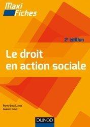 Dernières parutions dans Maxi fiches, Le droit en action sociale