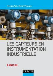 Dernières parutions sur Normes, mesures et contrôles industriels, Les capteurs en instrumentation industrielle
