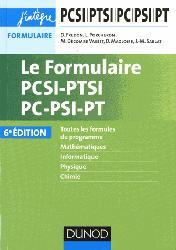 Souvent acheté avec Physique 2ème année PSI PSI*, le Le Formulaire PCSI-PTSI-PC-PSI-PT