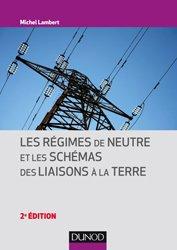 Dernières parutions sur Electricité, Les régimes de neutre et les schémas des liaisons à la terre