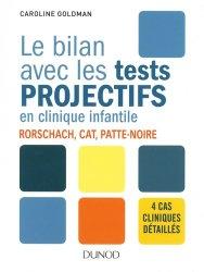 Dernières parutions sur Tests, Le bilan avec les tests projectifs en clinique infantile