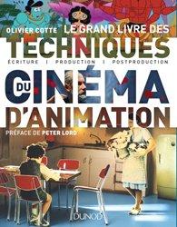 Dernières parutions sur Cinéma, Le grand livre des techniques du cinéma d'animation -Ecriture, production, post-production