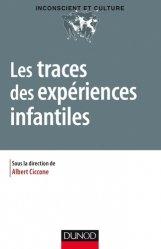Dernières parutions dans Inconscient et culture, Les traces des expériences infantiles