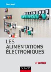 Dernières parutions dans Technique et ingénierie, Les alimentations électroniques