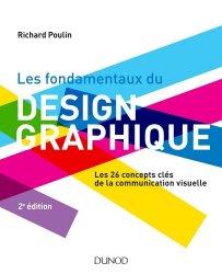 Dernières parutions sur Programmation - Conception graphique - Typo, Les fondamentaux du design graphique
